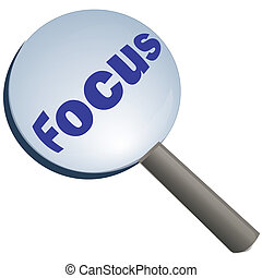 focus with magnifying glass