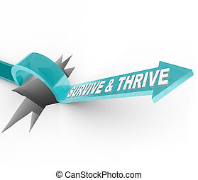 Survive and Thrive - Arrow Jumps Over Hole - That which...