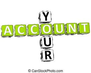 Your Account Crossword - 3D Your Account Crossword on white...