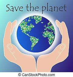 save the planet - two hands holding the planet