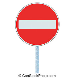 No Entry Sign, road traffic warning pole, isolated - No...