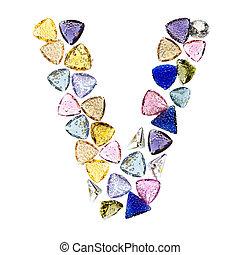 Gemstones alphabet, letter V. Isolated on white background.