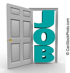 Door Opens to Word Job - Getting Hired - A doorway opens to...