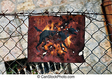 rusty beware of the dog sign - Rusty beware of the dog sign...