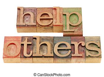 help others phrase in letterpress type
