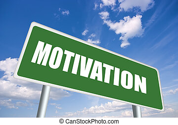 Motivation sign - Illustration of motivation sign
