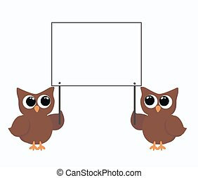 two owls holding  placard - two brown owls holding a placard