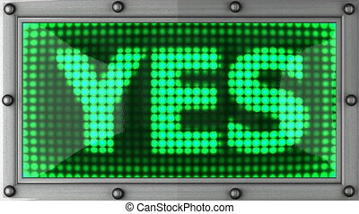 yes announcement on the LED display