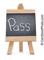 Chalkboard with the word pass written on it