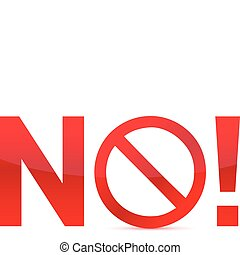 No/Not Allowed Sign illustration design isolated over a...