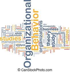 Organizational behavior is bone background concept -...