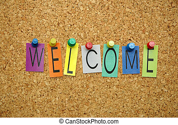 """Welcome - Word """" welcome """" placed from colourful small..."""