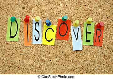 "Discover - Word "" Discover "" placed from colourful small..."