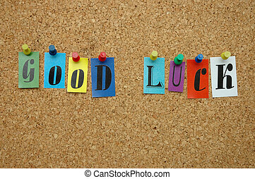 Good luck pinned on noticeboard