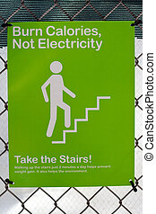 Burn calories, not electricity sign