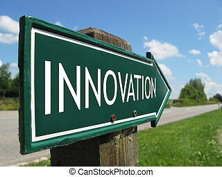 INNOVATION road sign