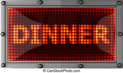dinner announcement on the LED display