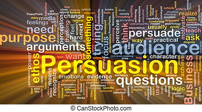 Persuasion background concept glowing - Background concept...
