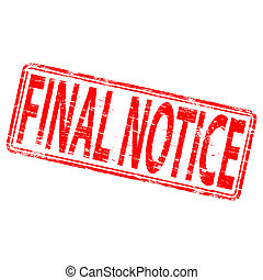 Final Notice Stamp - Rubber stamp illustration showing FINAL...