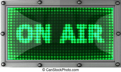 on air announcement on the LED display
