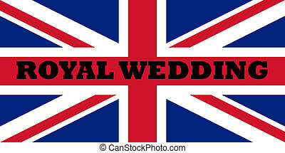 Royal wedding flag - Words Royal wedding on the flag of the...