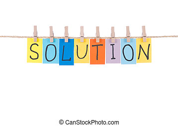Solution, words hang by wooden peg - Solution, paper words...