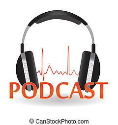 Podcast - Image of headphones and Podcast text on a white...