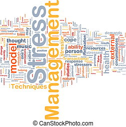 Stress management background concept - Background concept...