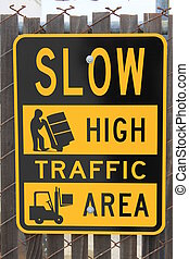 High Traffic Area Sign close up