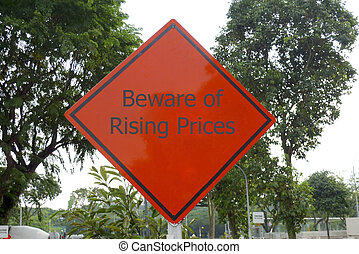 Beware of rising prices