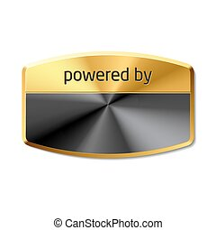 Powered by - Vector emblem Add your logo or insert another...