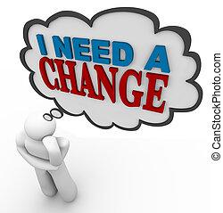yo, necesidad, cambio, -, pensamiento, persona, Reflexiona,...