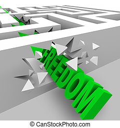 Freedom - Green Word Breaks Through Maze Walls - A green...