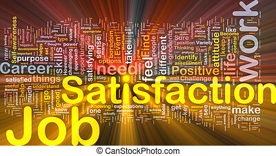 Job satisfaction background concept glowing - Background...