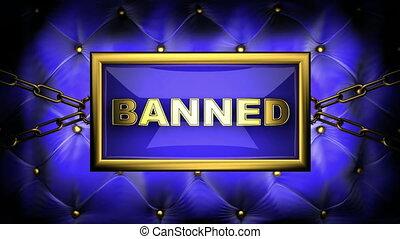 banned on velvet background