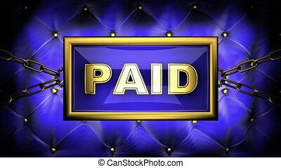 paid  on velvet background
