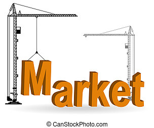 The crane collects a word Market