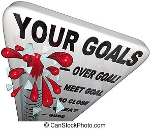 Your Goals Met and Surpassed - Thermometer Measurement - A...