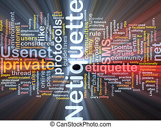 Netiquette background concept glowing - Background concept...