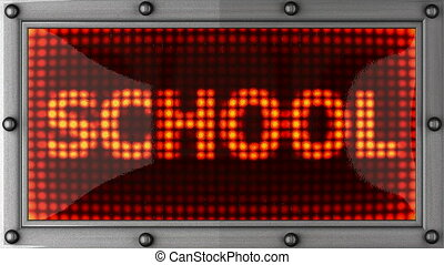 school  announcement on the LED display