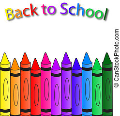 Crayon Border - Back to school with crayons on the bottom, a...