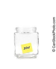 IOU - An empty money jar isolated against a white background