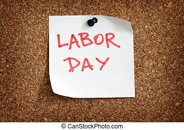 labor day reminder - Close up of labor day reminder attach...