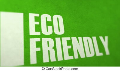 Eco friendly  - Eco friendly