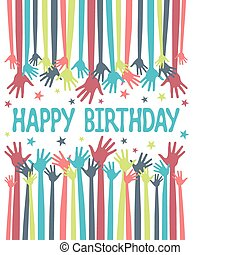 Happy birthday hands design. - Happy birthday hands vector...