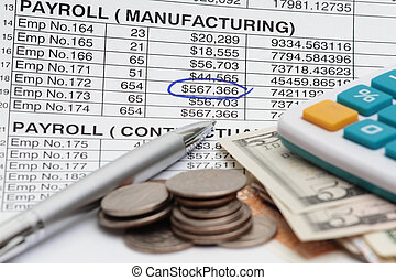 Payroll - Coins, dollar bills, spreadsheets and calculator...