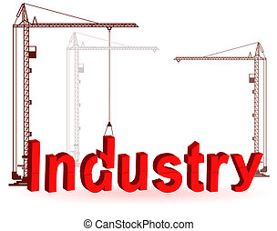 The crane collects a word Industry