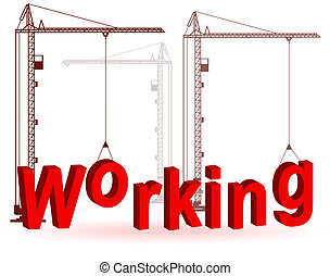 The crane collects a word Working