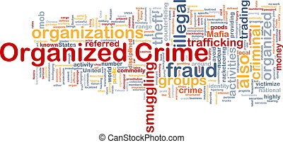 Organized crime background concept - Background concept...