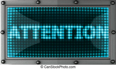 attention announcement on the LED display